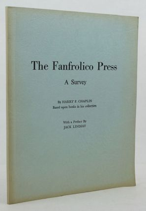 THE FANFROLICO PRESS. Fanfrolico Press, Harry F. Chaplin