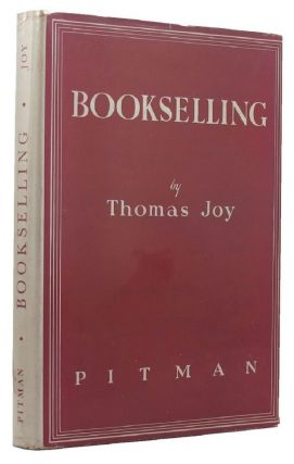 BOOKSELLING. Thomas Joy
