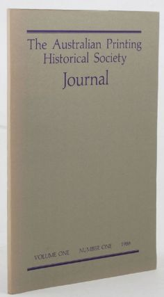 THE AUSTRALIAN PRINTING HISTORICAL SOCIETY JOURNAL. James Taylor