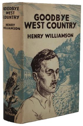 GOODBYE WEST COUNTRY. Henry Williamson