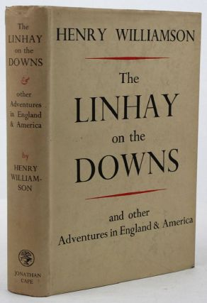 THE LINHAY ON THE DOWNS. Henry Williamson