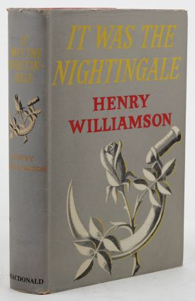 IT WAS THE NIGHTINGALE. Henry Williamson