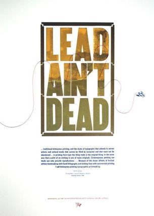LEAD AIN'T DEAD. Wayzgoose Broadside No. 18.