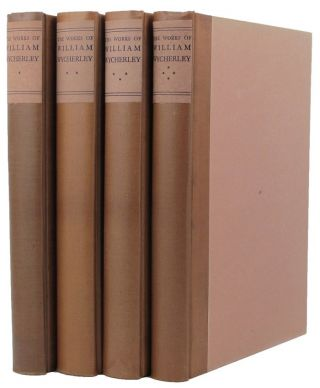 THE COMPLETE WORKS OF WILLIAM WYCHERLEY. William Wycherley