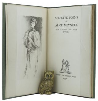SELECTED POEMS OF ALICE MEYNELL. Alice Meynell.