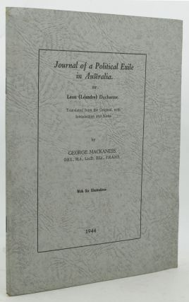 JOURNAL OF A POLITICAL EXILE IN AUSTRALIA. Leon 'Leandre' Ducharme