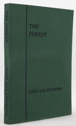 THE FOREST. John Galsworthy