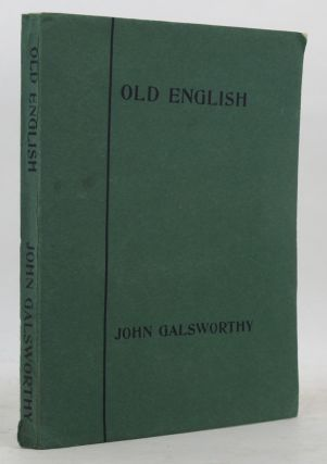 OLD ENGLISH. John Galsworthy