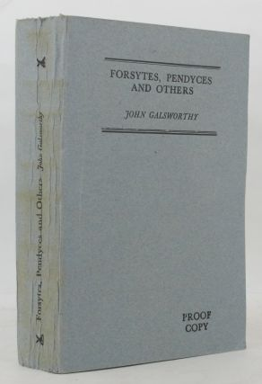 FORSYTES, PENDYCES AND OTHERS. John Galsworthy.