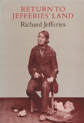 RETURN TO JEFFERIES' LAND. Richard Jefferies