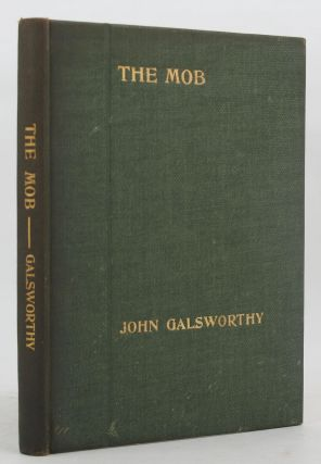 THE MOB. John Galsworthy.