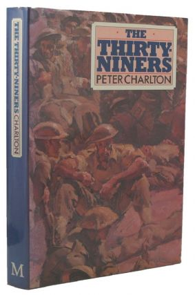 THE THIRTY-NINERS. Peter Charlton.