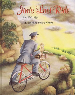 JIM'S LAST RIDE. Ann Coleridge.