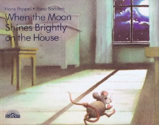 WHEN THE MOON SHINES BRIGHTLY ON THE HOUSE. Ilona Bodden.