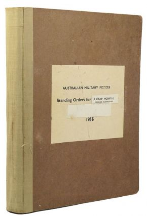 STANDING ORDERS FOR 1 CAMP HOSPITAL, YERONGA, QUEENSLAND 1966 [cover title]. Australian Military Forces.