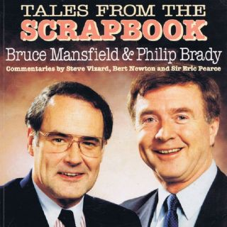 TALES FROM THE SCRAPBOOK. Bruce Mansfield, Philip Brady, Ian Oshlack