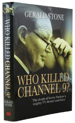 WHO KILLED CHANNEL 9? Gerald Stone.
