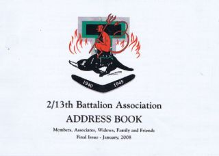 2/13th BATTALION ASSOCIATION ADDRESS BOOK. 2/13th Battalion Association