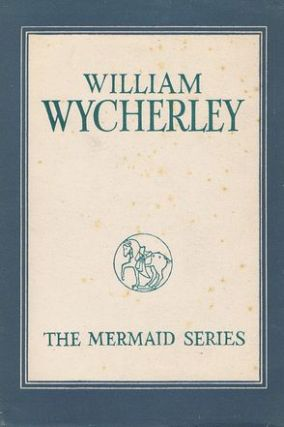 WILLIAM WYCHERLEY. William Wycherley, W. C. Ward