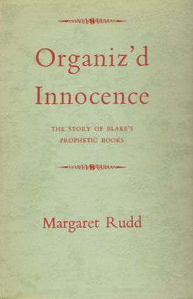 ORGANIZ'D INNOCENCE. William Blake, Margaret Rudd