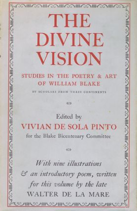 THE DIVINE VISION. William Blake, Kathleen Raine, others, Compiler