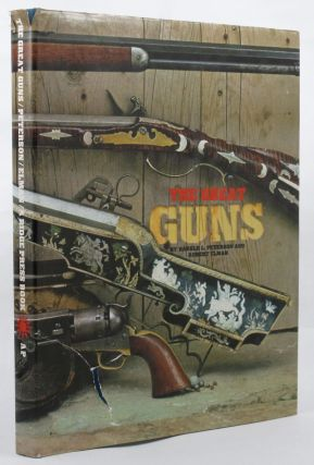 THE GREAT GUNS. Harold L. Peterson, Robert Elman
