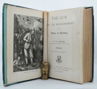 THE GUN AND ITS DEVELOPMENT;. W. W. Greener