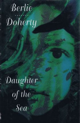 DAUGHTER OF THE SEA. Berlie Doherty