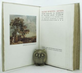 BRITISH SPORTING ARTISTS FROM BARLOW TO HERRING. Walter Shaw Sparrow