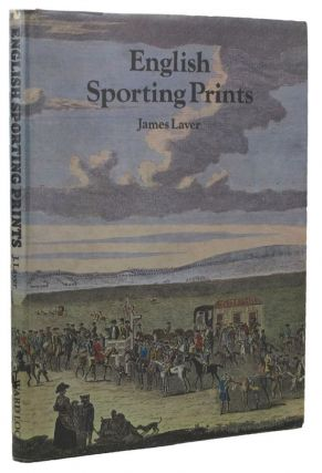 ENGLISH SPORTING PRINTS. James Laver.