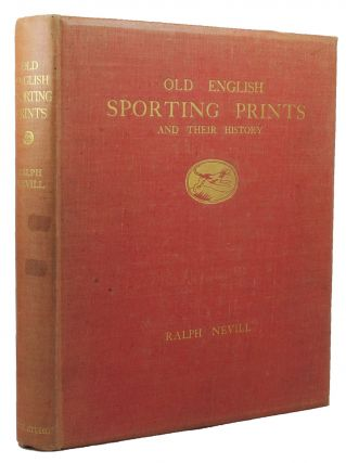 OLD ENGLISH SPORTING PRINTS AND THEIR HISTORY.