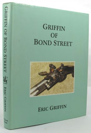 GRIFFIN OF BOND STREET. Eric Griffin.