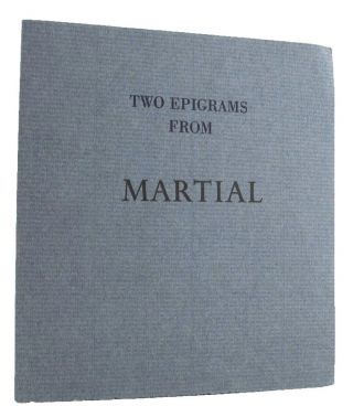 TWO EPIGRAMS BY MARTIAL. Martial, Laurie Duggan.