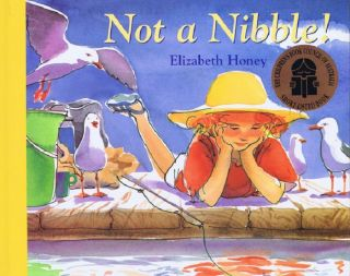 NOT A NIBBLE! Elizabeth Honey