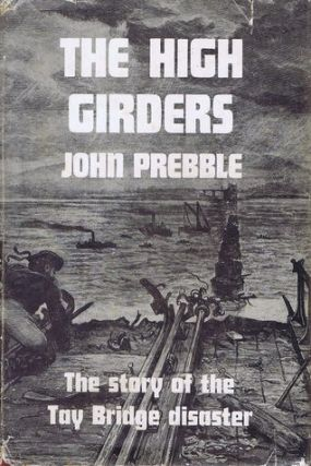 THE HIGH GIRDERS. John Prebble
