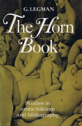 THE HORN BOOK. G. Legman