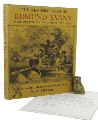 THE REMINISCENCES OF EDMUND EVANS. Edmund Evans