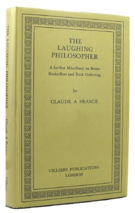 THE LAUGHING PHILOSOPHER. Claude A. Prance