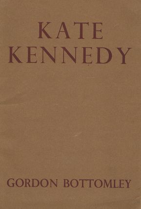 KATE KENNEDY. Gordon Bottomley
