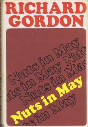 NUTS IN MAY. Richard Gordon.