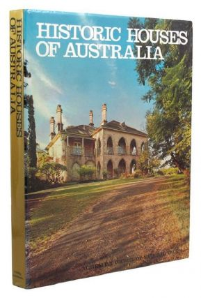 HISTORIC HOUSES OF AUSTRALIA. Australian Council of National Trusts.
