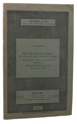 CATALOGUE OF THE WELL-KNOWN LIBRARY OF XVII TO XIX CENTURY BOOKS notable for their fine...