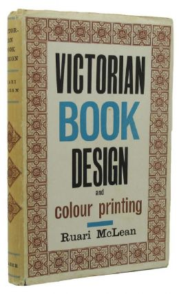 VICTORIAN BOOK DESIGN & COLOUR PRINTING. Ruari McLean