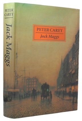 JACK MAGGS. Peter Carey