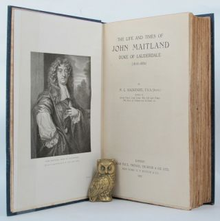 THE LIFE AND TIMES OF JOHN MAITLAND, DUKE OF LAUDERDALE (1616-1682). John Maitland, Duke of...