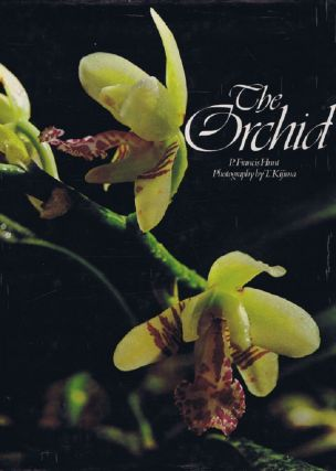 THE ORCHID. P. Francis Hunt