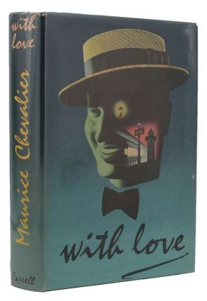 WITH LOVE. Maurice Chevalier