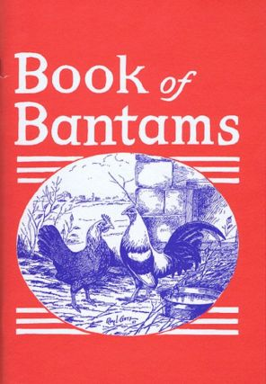 AMERICAN BANTAM ASSOCIATION PRESENTS BOOK OF BANTAMS:. George Fitterer, Compiler