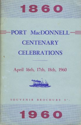 PORT MACDONNELL CENTENARY CELEBRATIONS: 1860-1960. South Australia Port MacDonnell