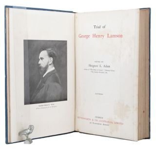 TRIAL OF GEORGE HENRY LAMSON. Hargrave L. Adam, George Henry Lamson